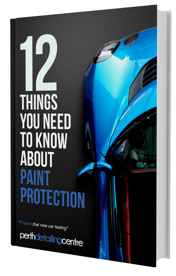 Perth Detailing Centre Have Produced This EBook To Help You Get A Better  Understanding Of This Crucial Part Of Your Cars Protection.
